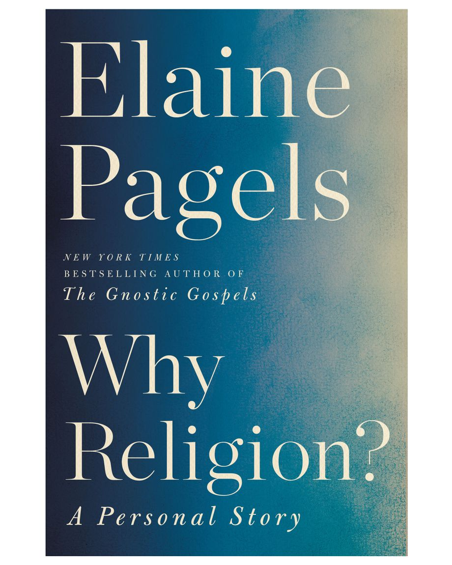 elaine pagels on religion mourning scholarship and faith