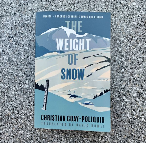 The Weight of Snow by Christian Guay-Poliquin