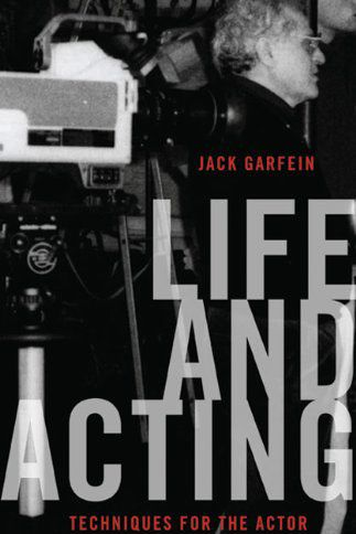 Life and Acting by Jack Garfein