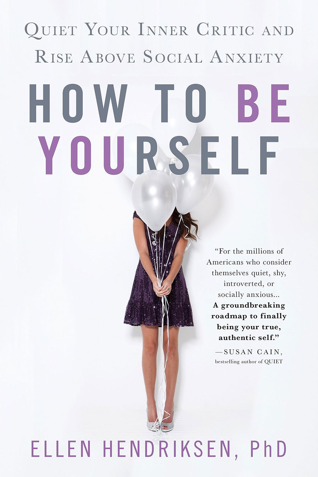 How to Be Yourself, by Ellen Hendriksen
