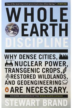 """Whole Earth Discipline,"" by Stewart Brand"
