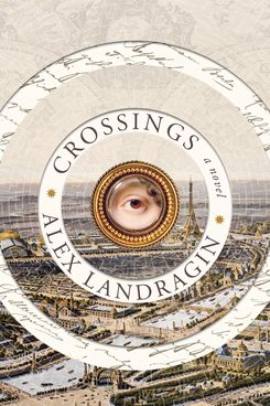 Crossings, by Alex Landragin (July 28)