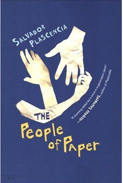 The People of Paper by Salvador Plascencia