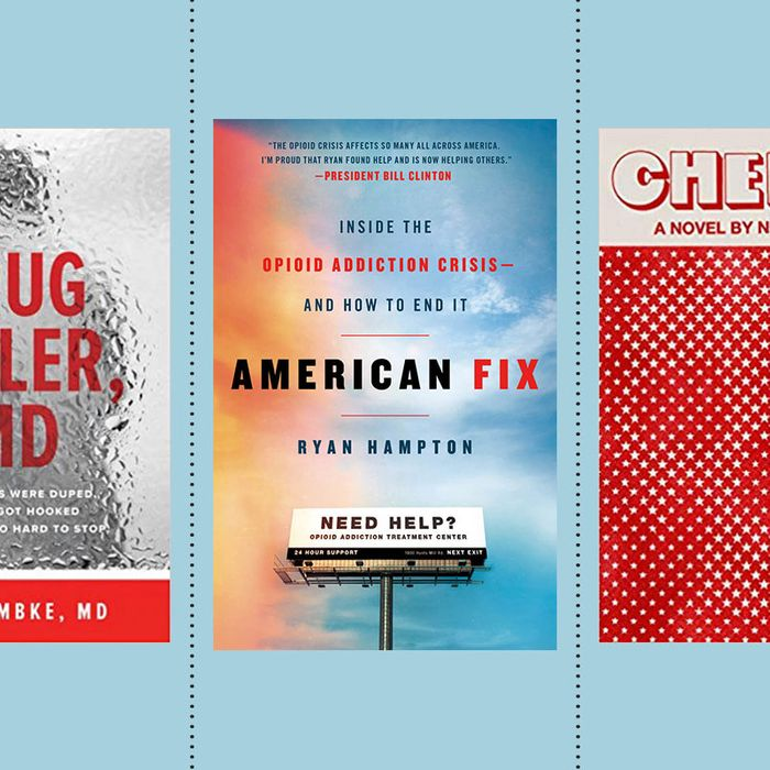 The Most Essential Books for Wrapping Your Head Around the Opioid Crisis