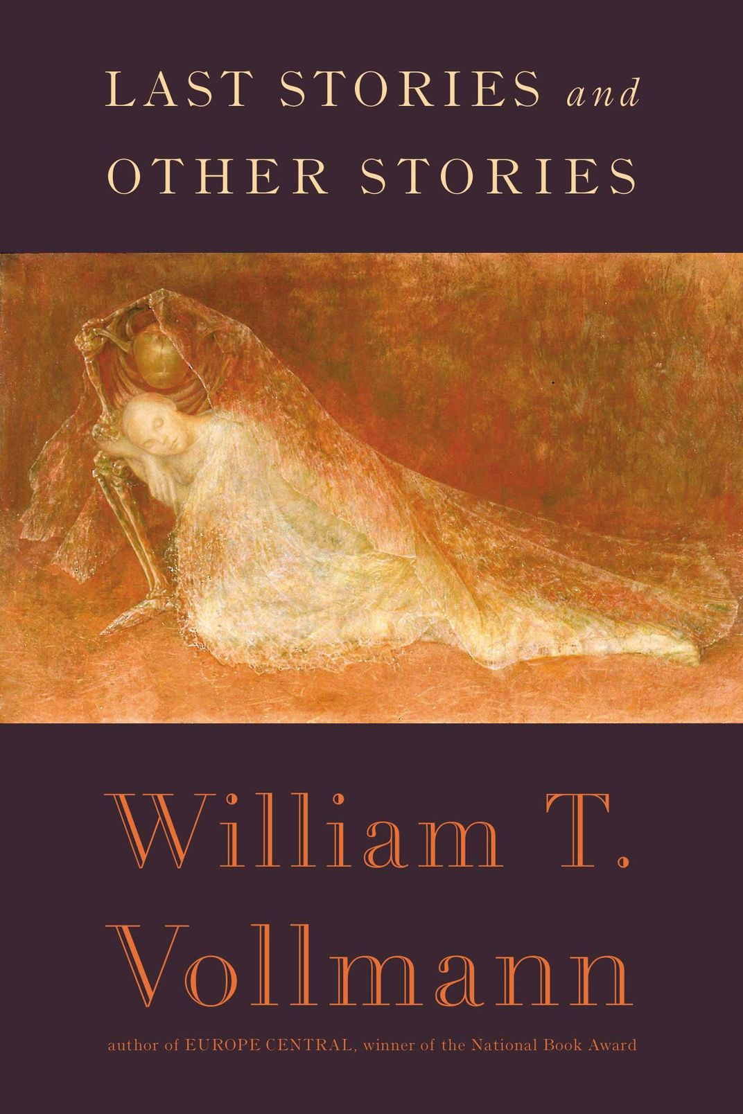 <em>Last Stories and Other Stories</em> by William T. Vollman
