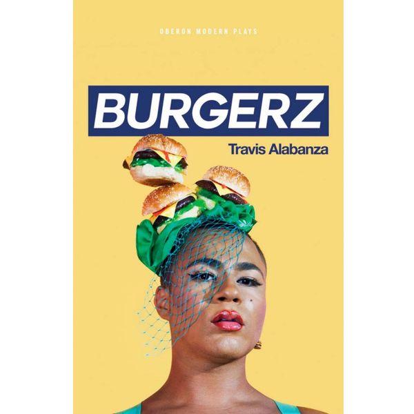 """""""Burgerz"""", by Travis Alabanza"""