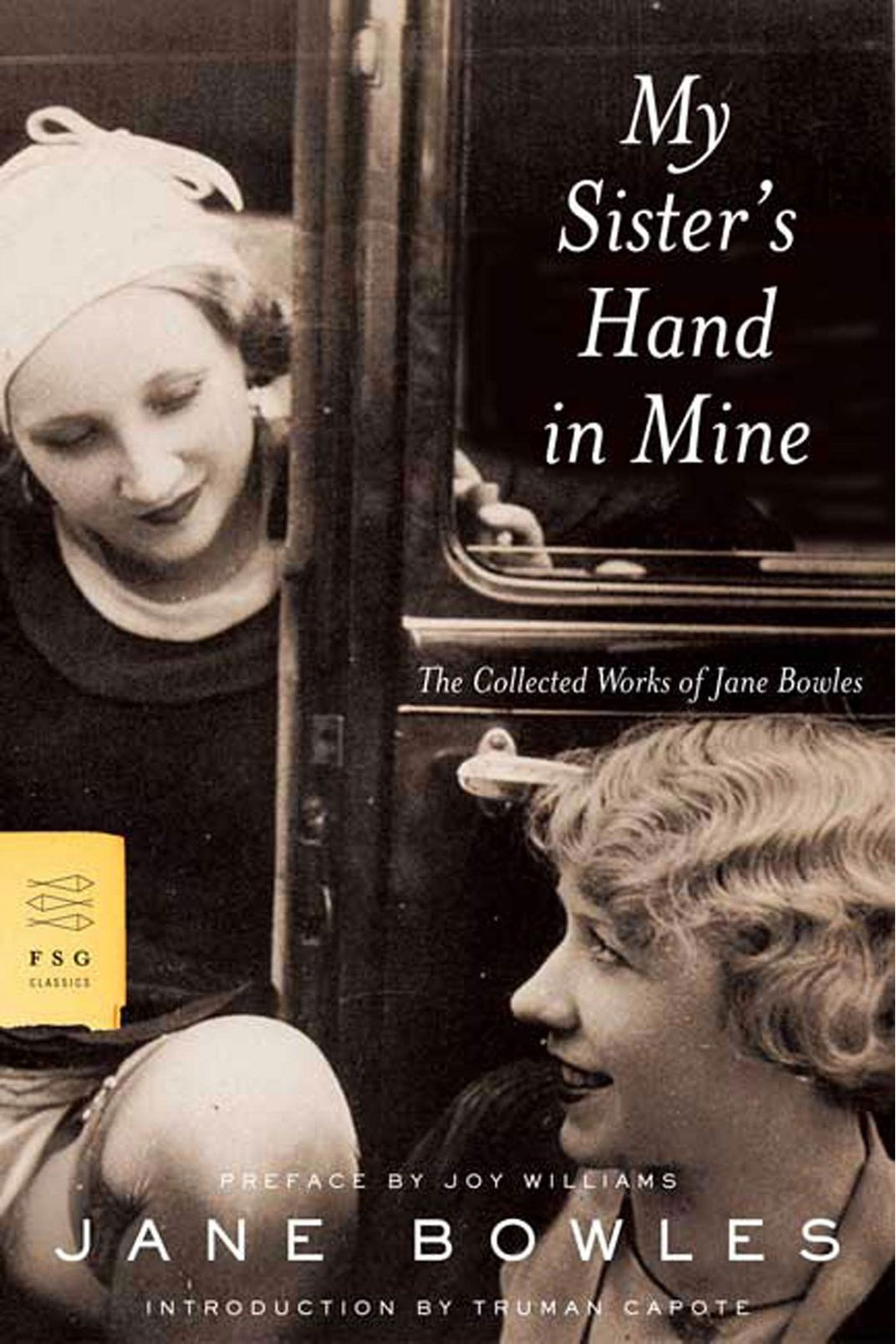 """My Sister's Hand in Mine,"" Jane Bowles"