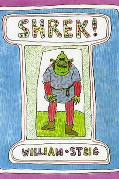 Shrek!, by Wiliam Stieg