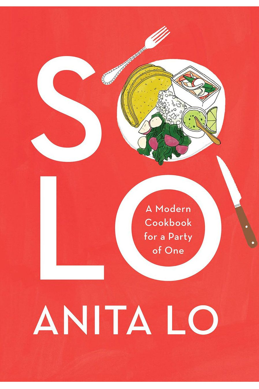 7. <em>Solo: A Modern Cookbook for a Party of One</em>, by Anita Lo