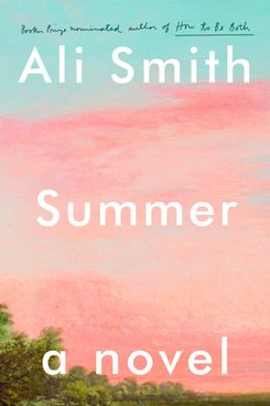 Summer, by Ali Smith (August 18)