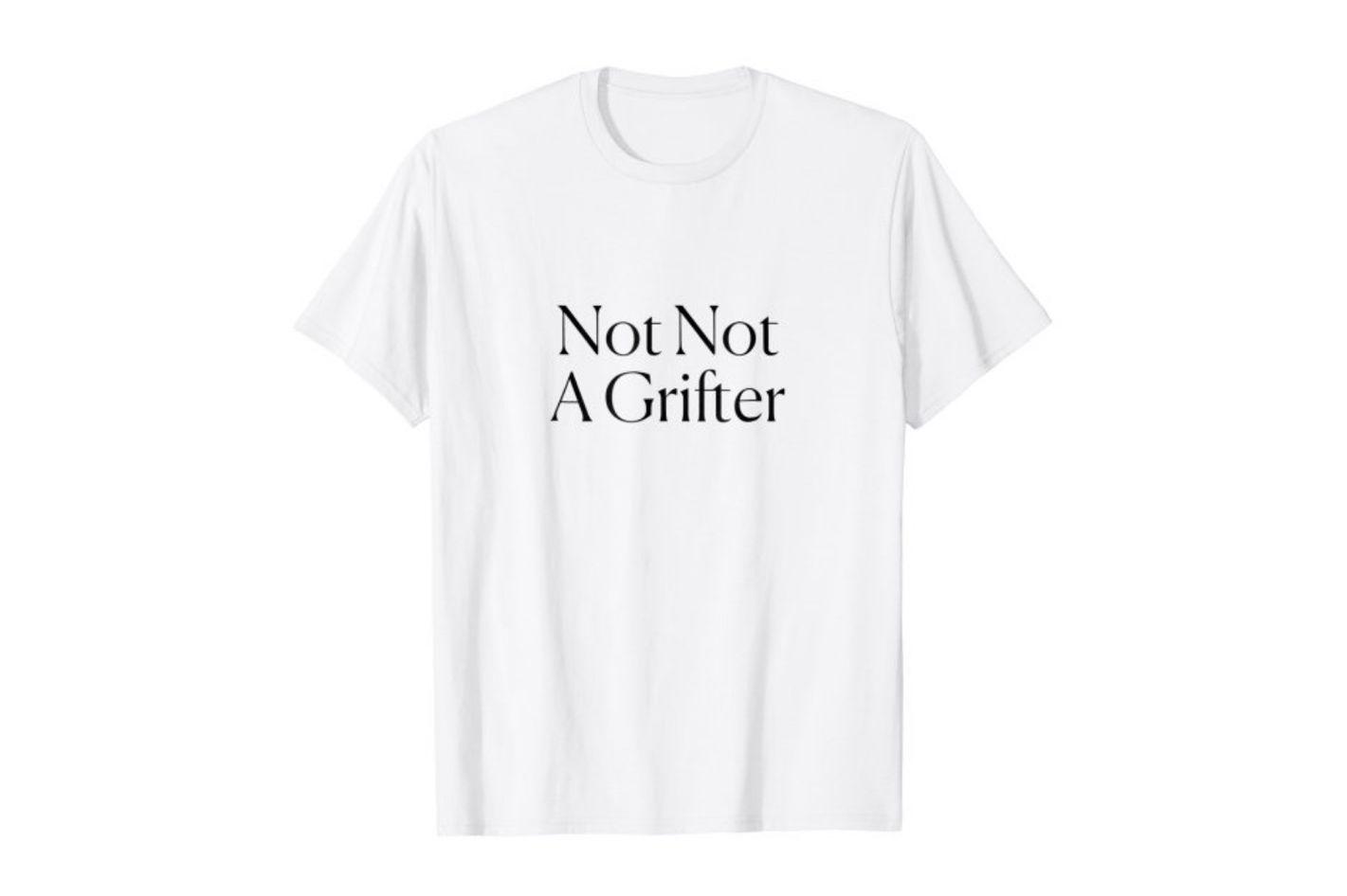 Not Not a Grifter Tee