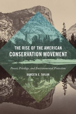 'The Rise of the American Conservation Movement'