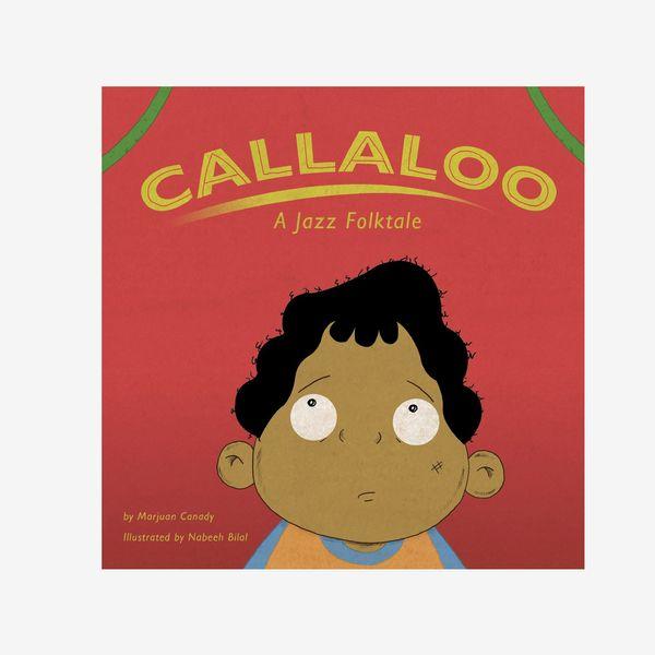 Callaloo: A Jazz Folktale par Marjuan Canady
