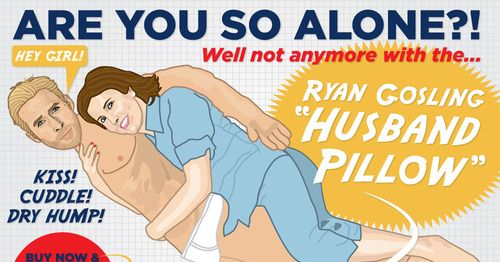 See A Ryan Gosling Body Pillow Vulture