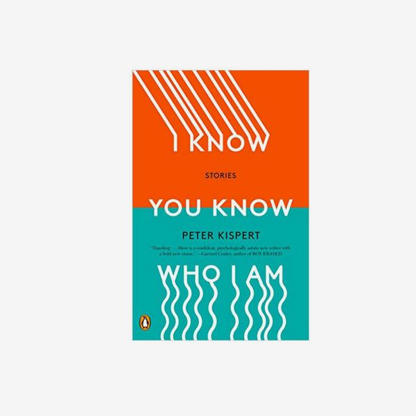 'I Know You Know Who I Am,' by Peter Kispert