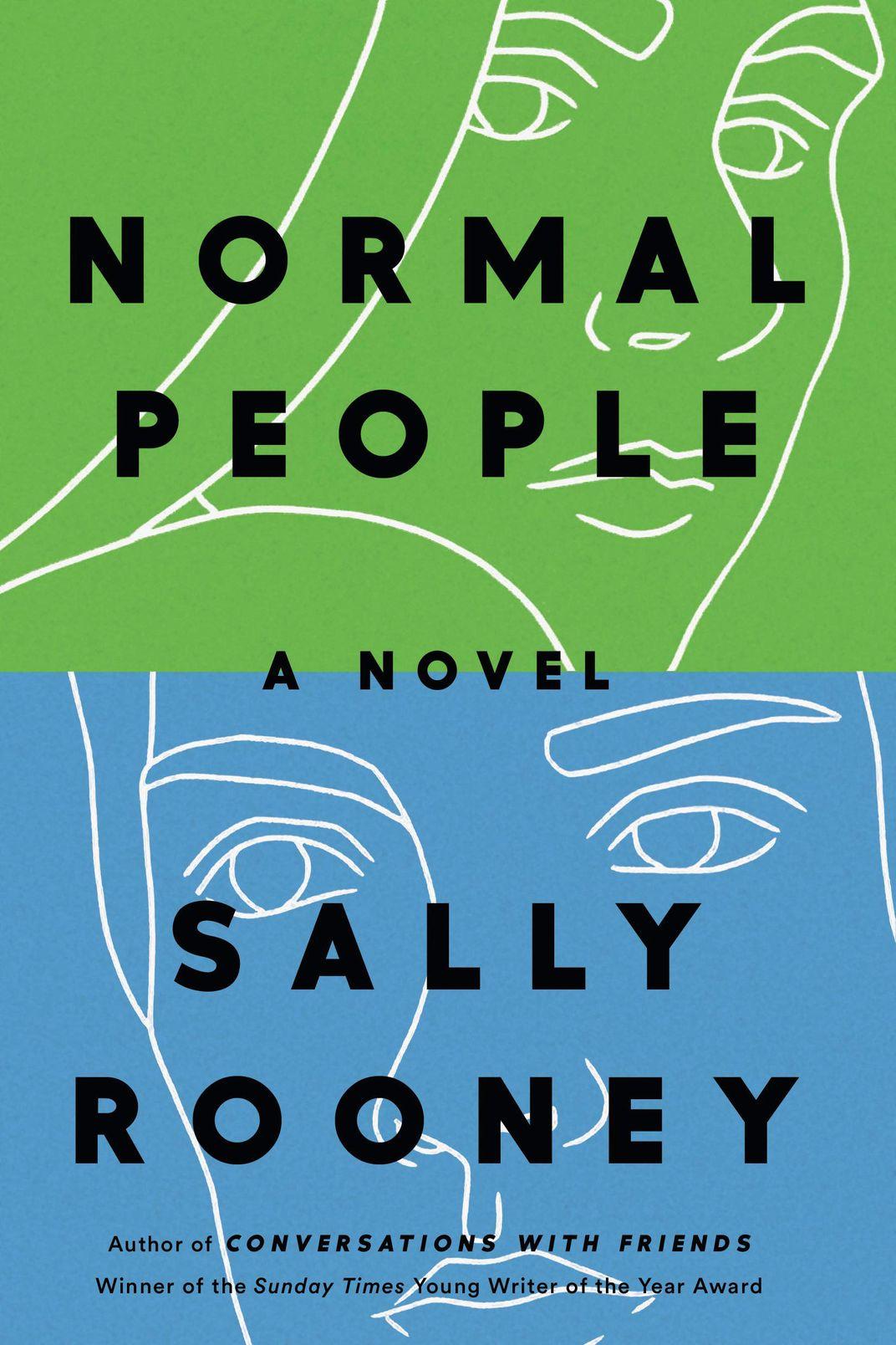 <em>Normal People</em>, by Sally Rooney (Hogarth, April 16)
