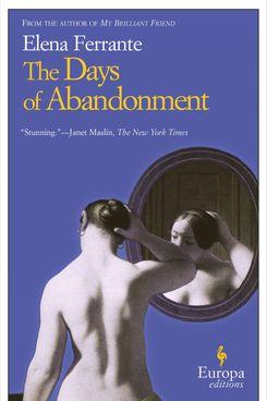 Days of Abandonment by Elena Ferrante