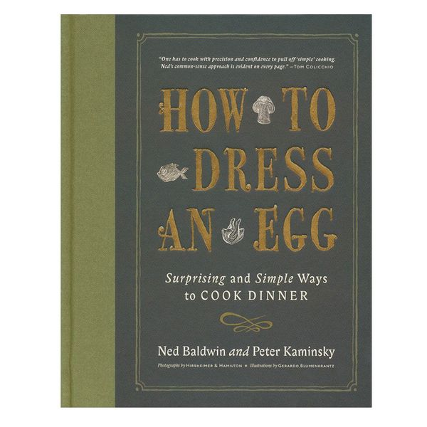 'How to Dress an Egg: Surprising and Simple Ways to Cook Dinner'