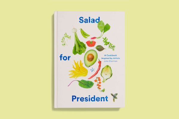'Salad for President' by Julia Sherman