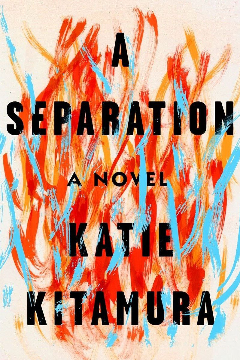 A Separation: A Novel by Katie Kitamura