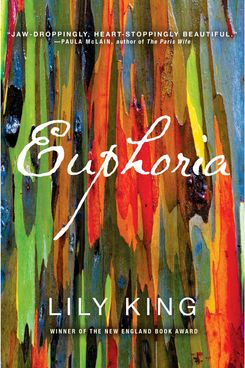 """Euphoria,"" by Lily King"