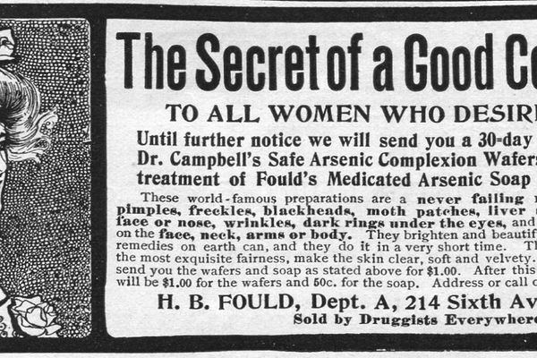 Advertisement for Fould's arsenic complexion wafers by H. B. Fould in New York, 1901. (Photo by Jay Paull/Getty Images)