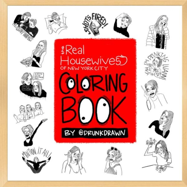 'The Real Housewives of New York City Coloring Book,' by @DrunkDrawn