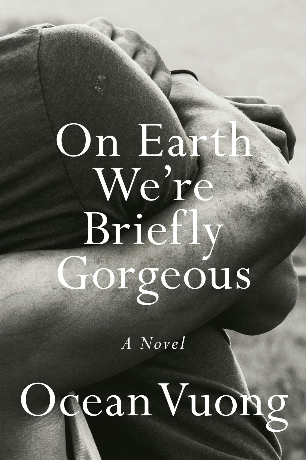 On Earth We're Briefly Gorgeous, by Ocean Vuong (Penguin, June 16)