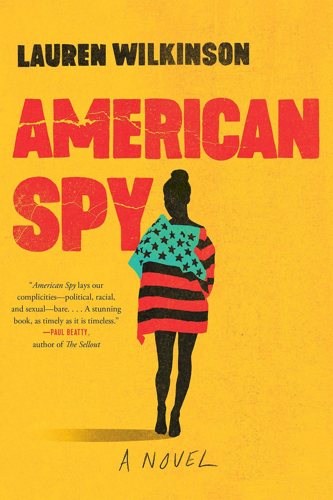 <em>American Spy</em> by Lauren Wilkinson
