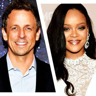 Seth Meyers and Rihanna.