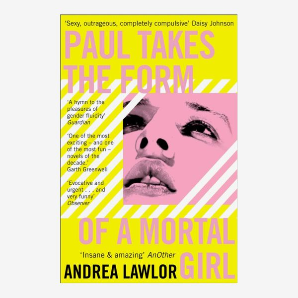 'Paul Takes the Form of a Mortal Girl,' by Andrea Lawlor