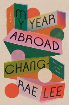 My Year Abroad by Chang-Rae Lee (February 2)