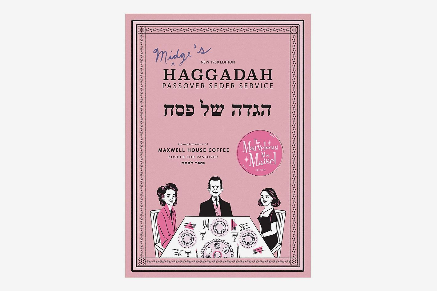 Maxwell House Original Roast Ground Coffee Filter Packs and The Marvelous Mrs. Maisel Limited Edition Passover Haggadah