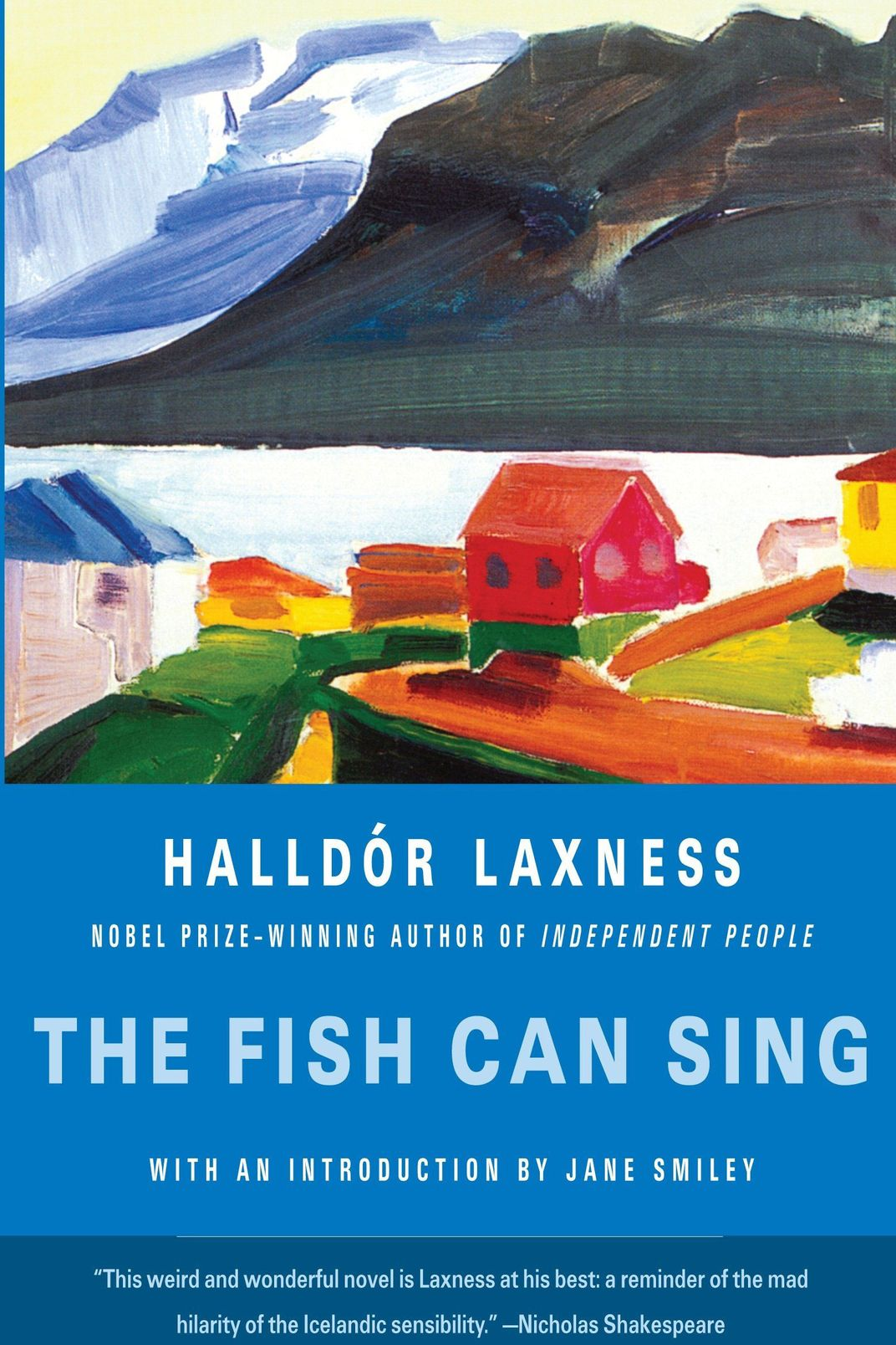<em>The Fish Can Sing</em> by Halldór Laxness