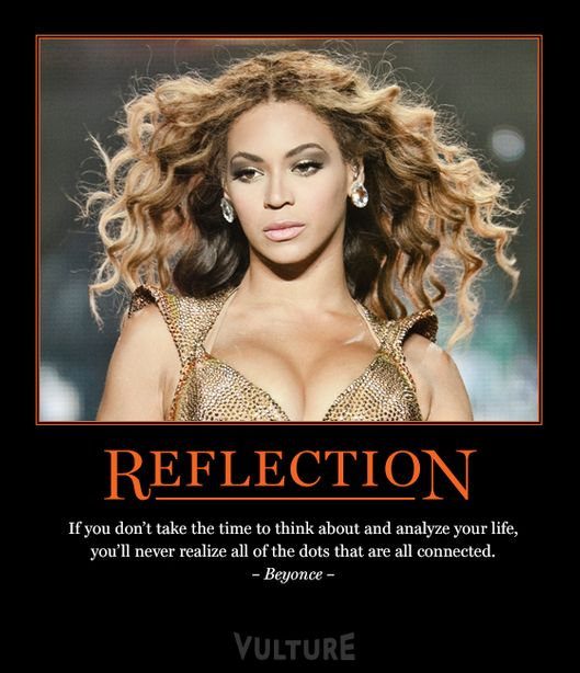 Motivational Inspirational Quotes: Print Vulture's Inspirational Beyoncé Posters -- Vulture