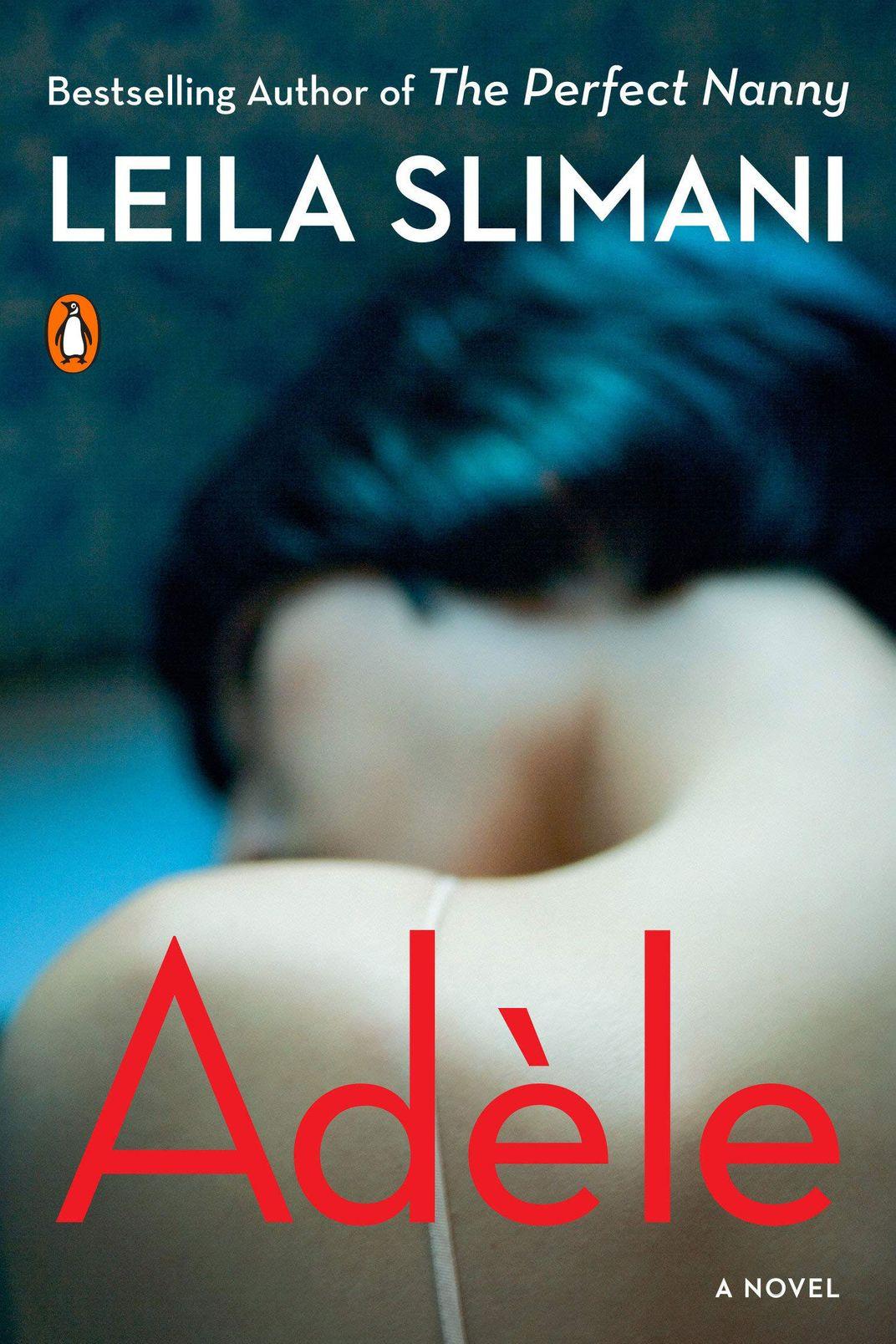 <em>Adèle</em> by Leila Slimani