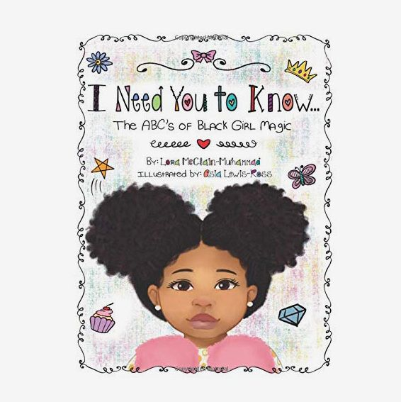 I Need You to Know: The ABCs of Black Girl Magic