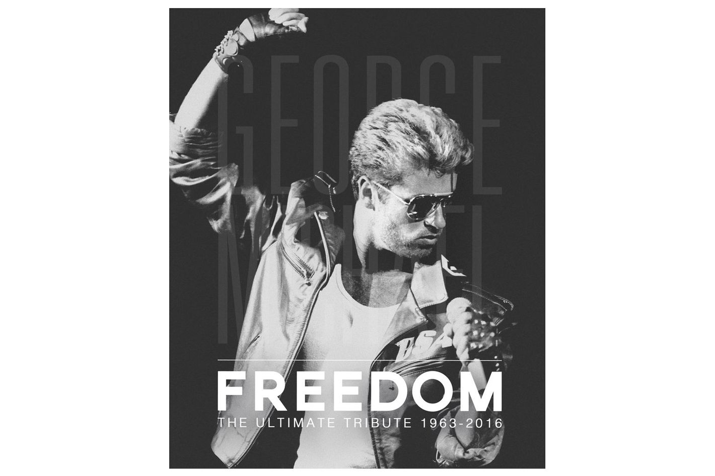 George Michael: Freedom: The Ultimate Tribute 1963–2016