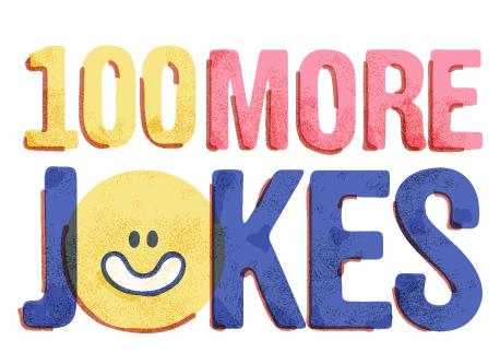 100 More Jokes