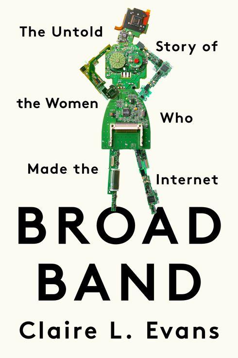 Claire Evans s  Broad Band  Excerpt eda06379d7