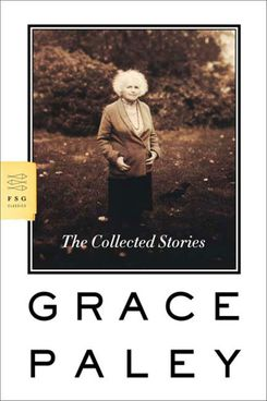 The Collected Stories, Grace Paley