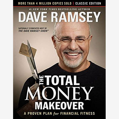 The Total Money Makeover: A Proven Plan for Financial Fitness, by Dave Ramsey