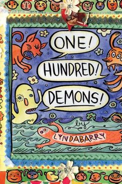 One Hundred Demons, by Lynda Barry