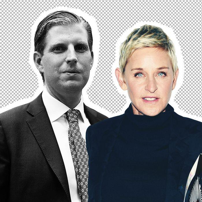 Eric Trump and Ellen DeGeneres.