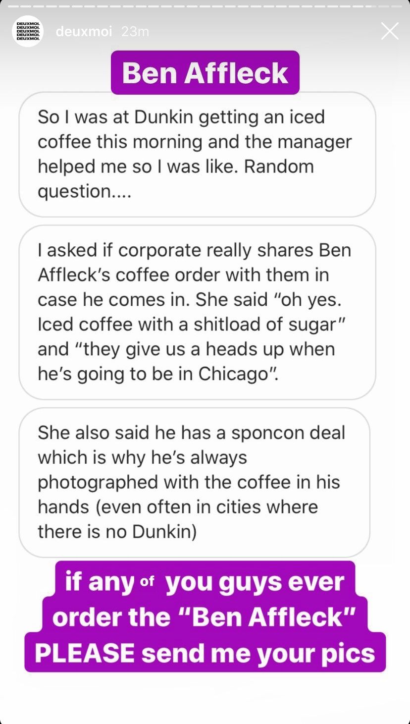 Does Dunkin Donuts Keep Ben Affleck S Coffee Order On File