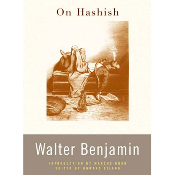 On Hashish, Walter Benjamin (2006)