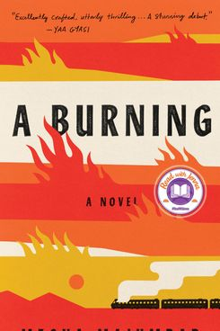 A Burning, by Megha Majumdar