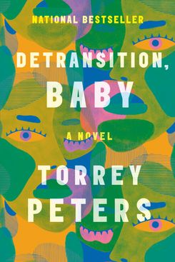Detransition, Baby by Torrey Peters (January 12)