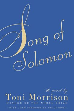 Song of Solomon, by Toni Morrison