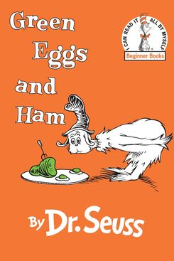 """""""Green Eggs and Ham,"""" by Dr. Seuss"""